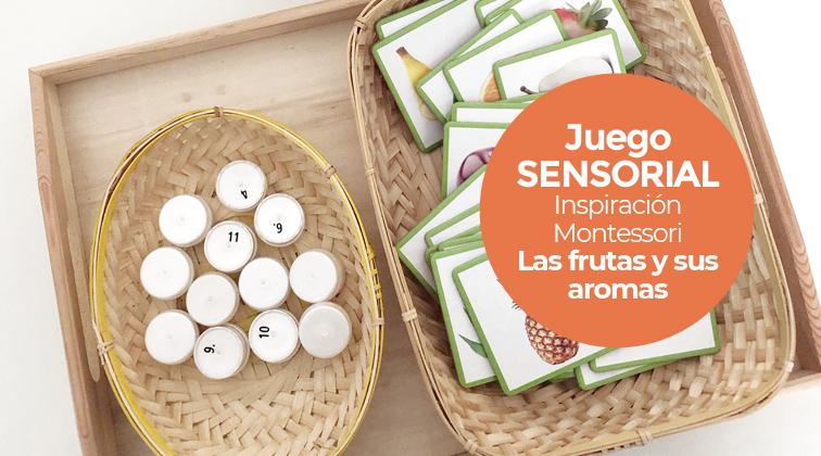 El olfato: las frutas y sus aromas - Juego sensorial Montessori